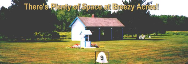 There's Plenty of Space at Breezy Acres!